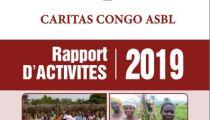 Rapport annuel 2019 de Caritas Congo Asbl : diverses interventions toujours plus proches de la population congolaise