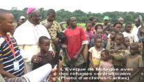 Le Nord-Ubangi accueille sans moyens conséquents plus de 20.000 réfugiés centrafricains
